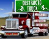 Destructo Truck