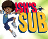 Ish's Sub