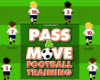 Pass and Move Football Training