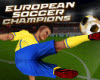 European Soccer Champions