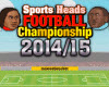 Sports Heads Football Championship 2014